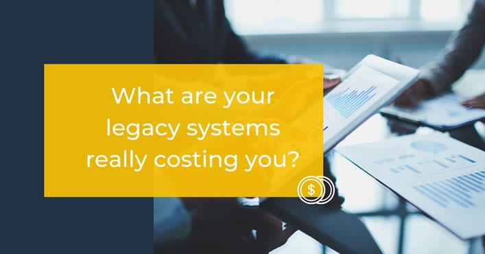 Legacy system hidden cost