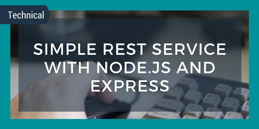 Simple REST Service with Node js and Express - QAT Global