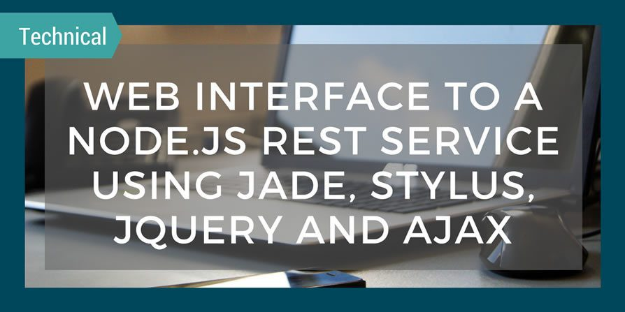 Web Interface to a Node js REST service - QAT Global