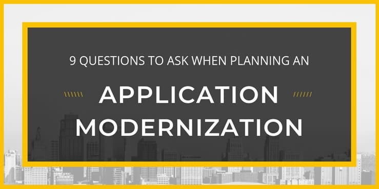 9 question application modernization