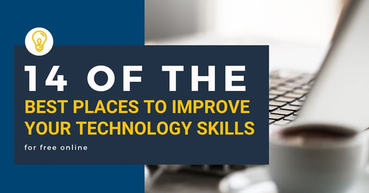 14 of The Best Places to Improve Your Technology Skills for Free