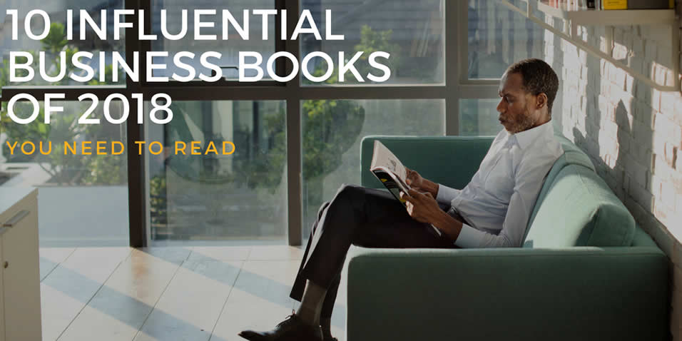 10 Influential Business Books of 2018 You Need to Read