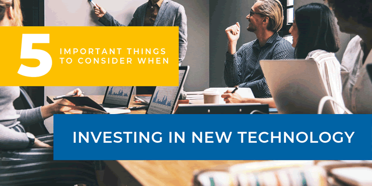 5 important things to consider investing in new tech