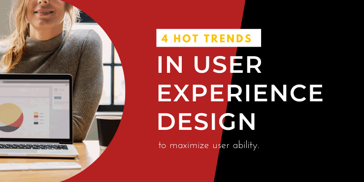 hot trends in user experience design