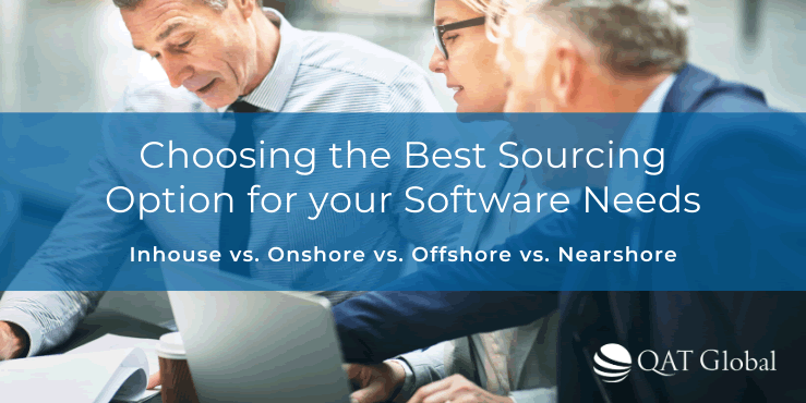Choosing the best sourcing for your software needs