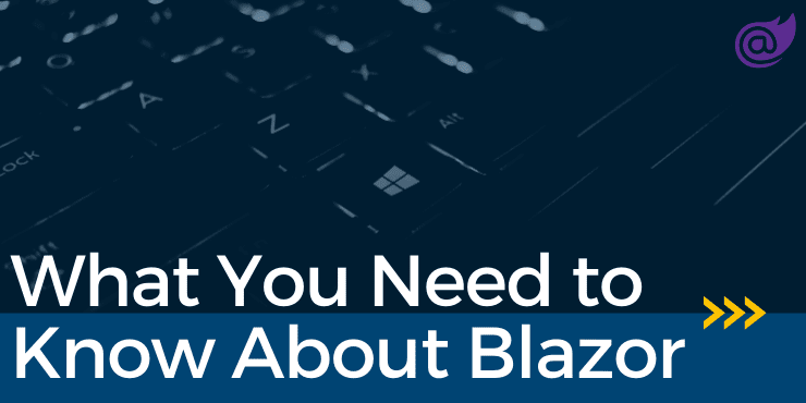 What you need to know about Blazor from Microsoft